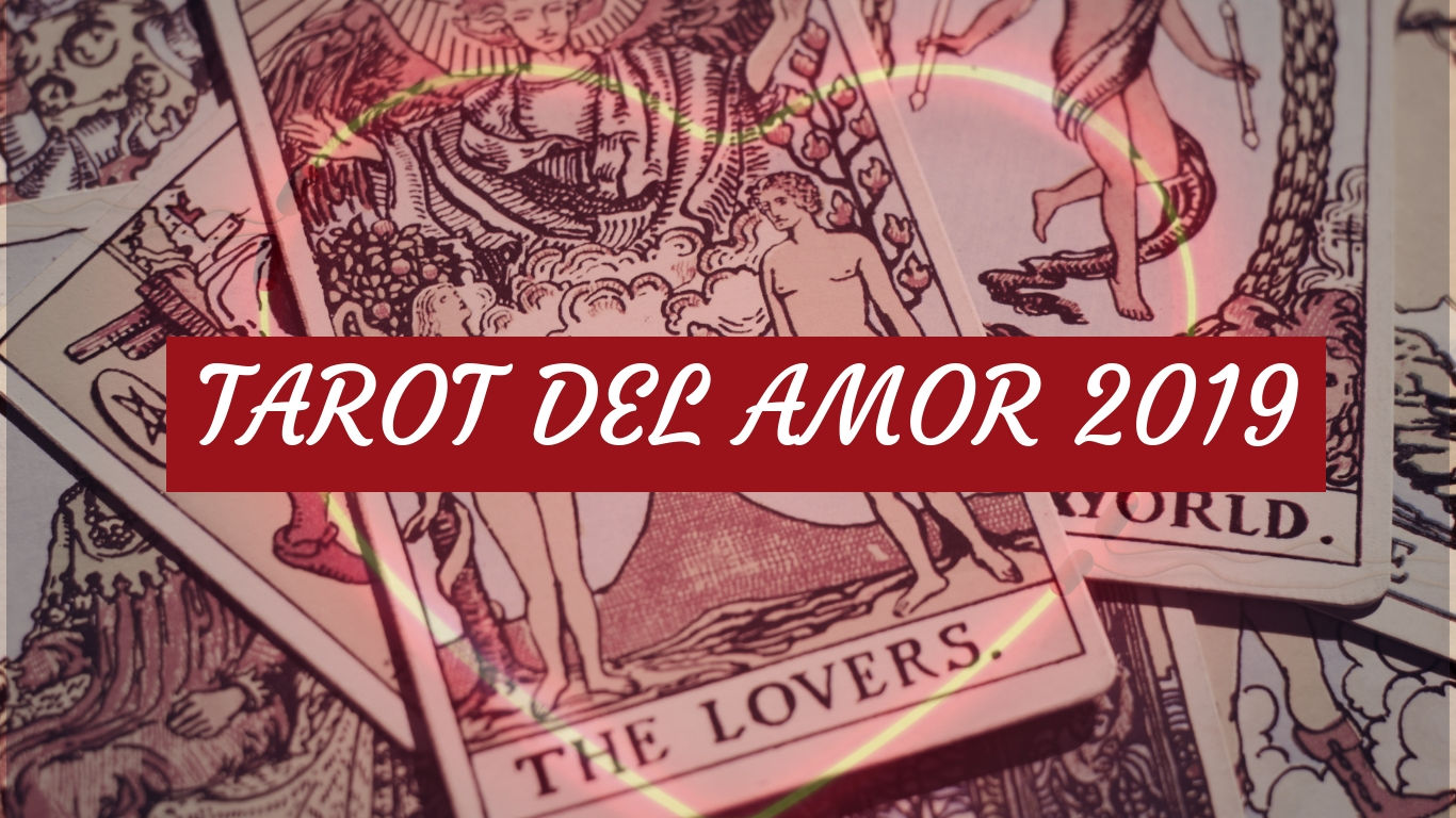 Tarot del amor gratis 2019: Descubre que carta es para ti