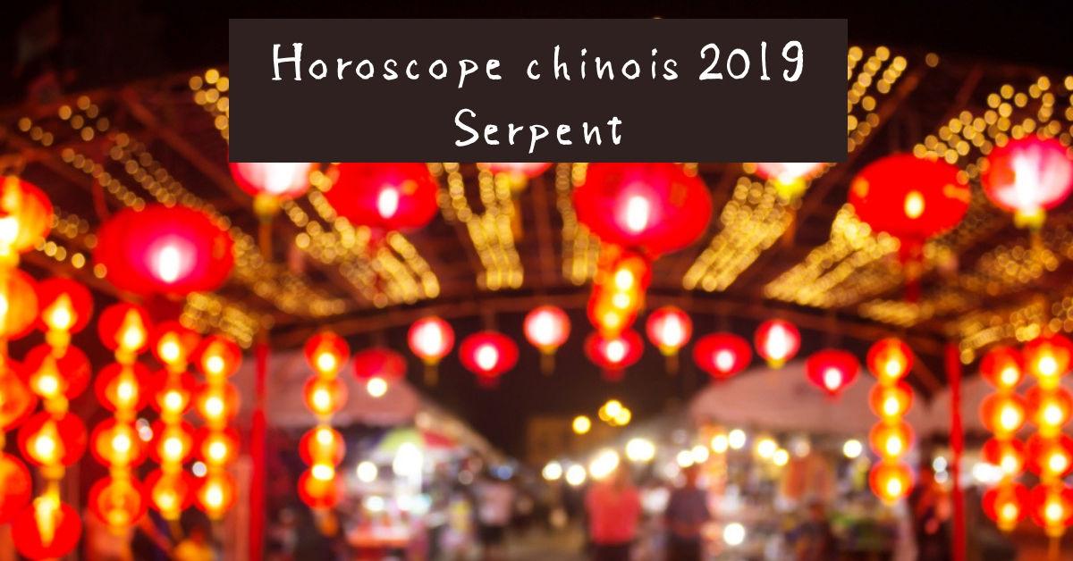 horoscope chinois serpent 2019