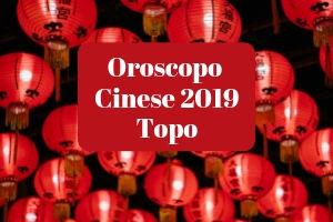Oroscopo Cinese 2019 del Topo