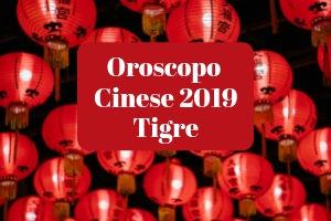 Calendario Cinese Della Gravidanza 2019.Oroscopo Cinese 2019 Della Tigre Un Anno Fantastico