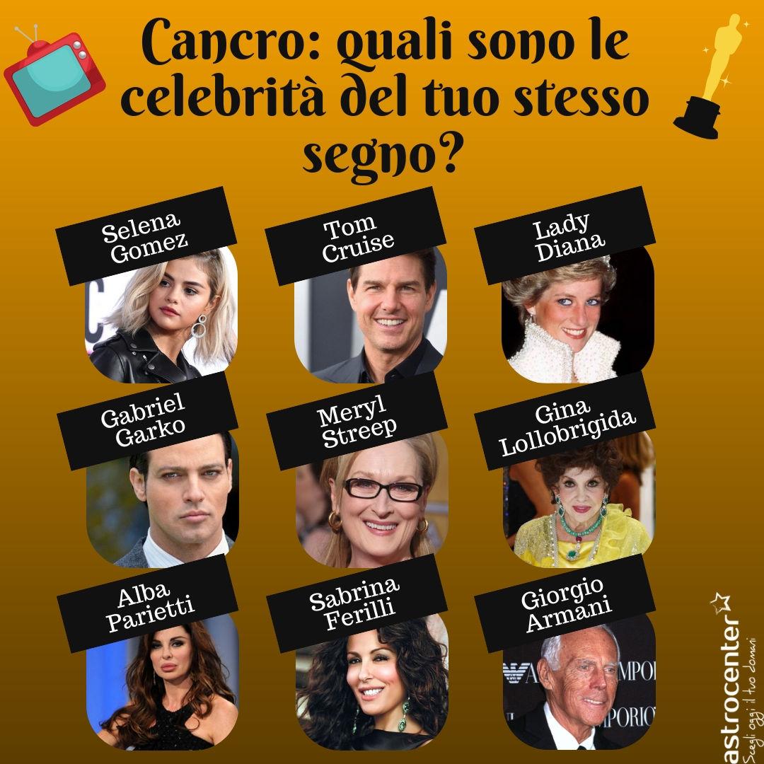 Quali sono le celebrità del Cancro?