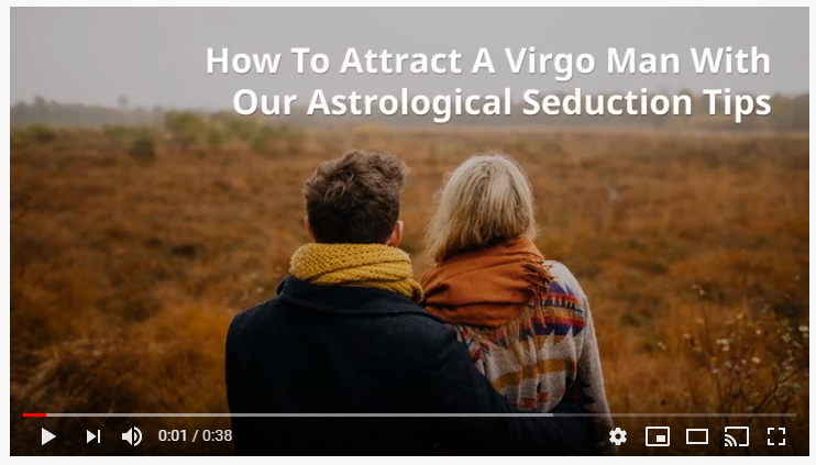 Video: How to attract a Virgo man