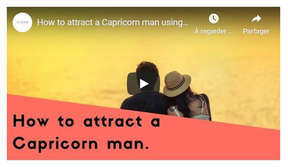 Vidéo : Comment attirer un homme Capricorne