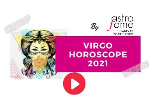 Virgo video horoscope 2021