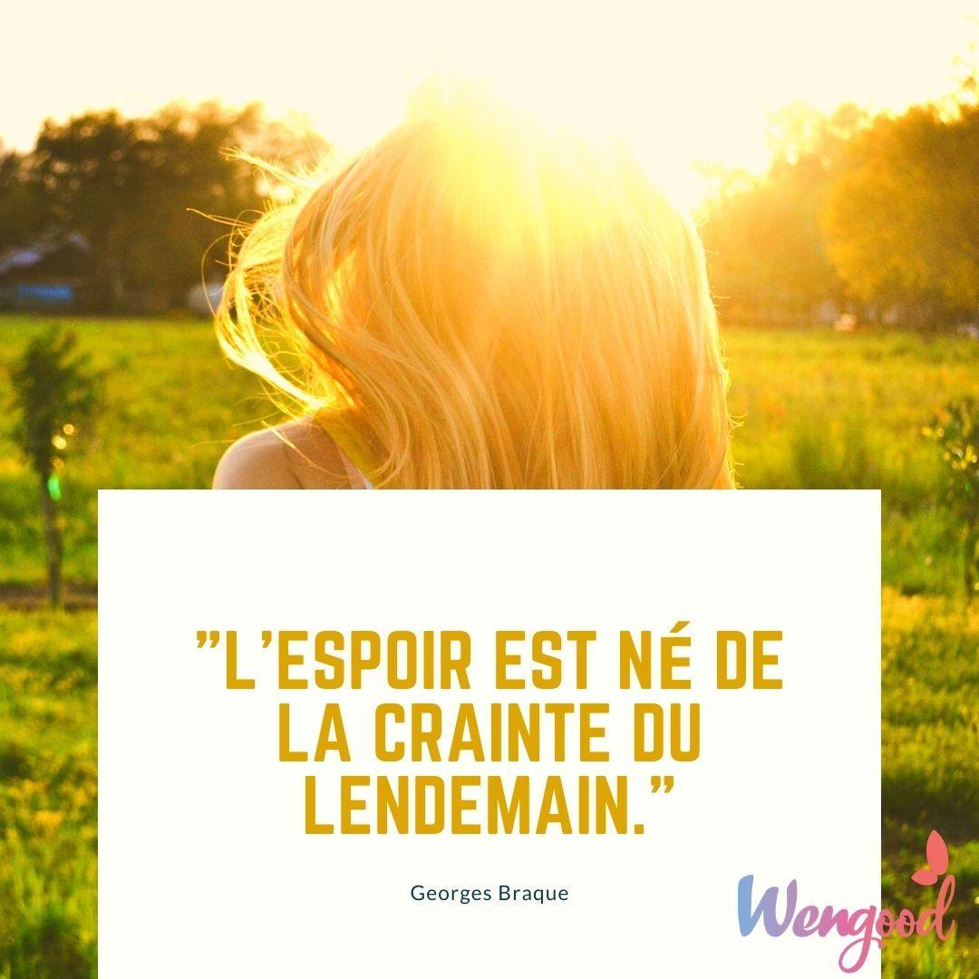 """6. """"L'espoir est né de la crainte du lendemain."""" Georges Braque"""