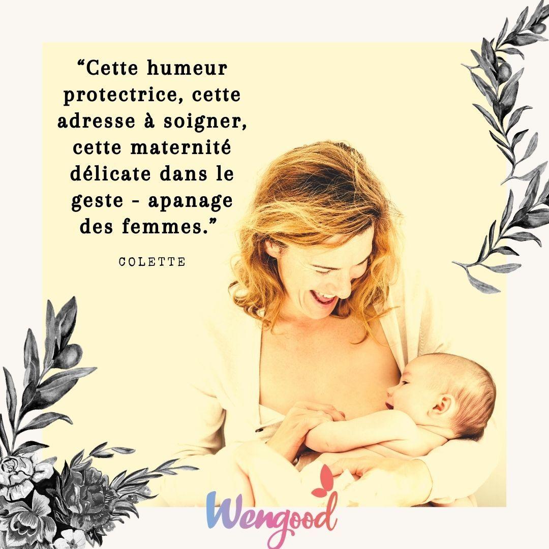 """""""Cette humeur protectrice, cette adresse à soigner, cette maternité délicate dans le geste - apanage des femmes."""""""