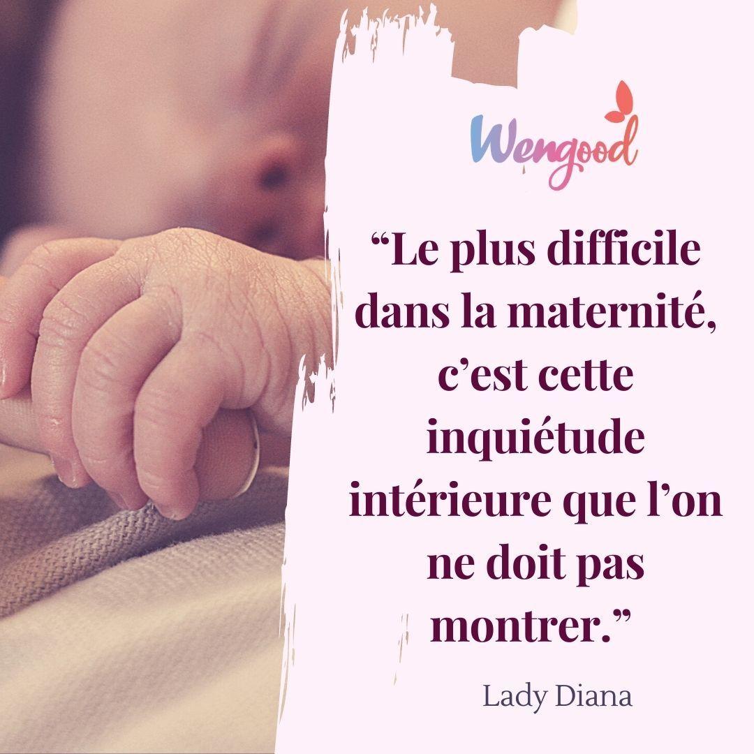 """""""Le plus difficile dans la maternité, c'est cette inquiétude intérieure que l'on ne doit pas montrer."""" Lady Diana"""