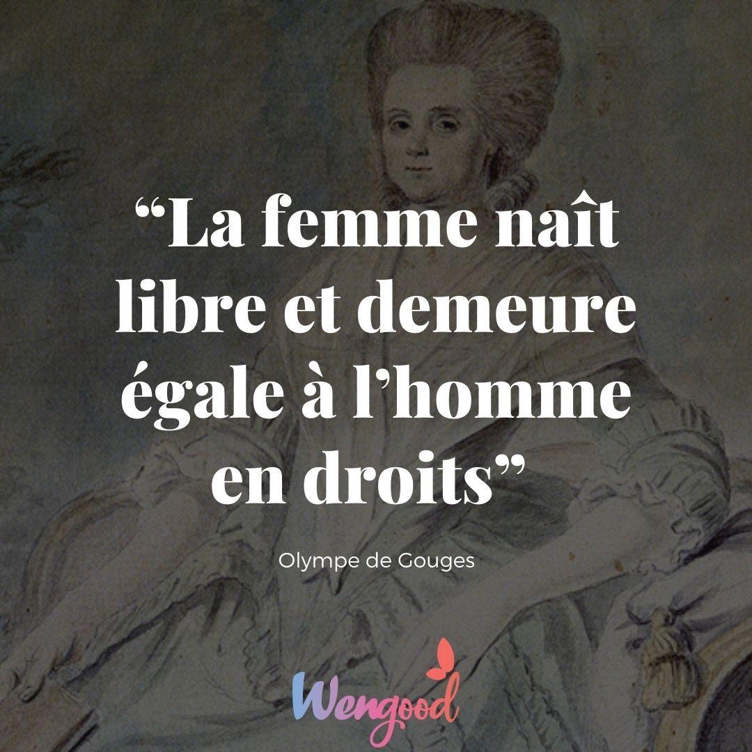 """""""La femme naît libre et demeurre égale à l'homme en droits"""" Olympe de Gouges"""