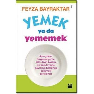 Feyza Bayraktar, Yemek ya da yememek kitabı
