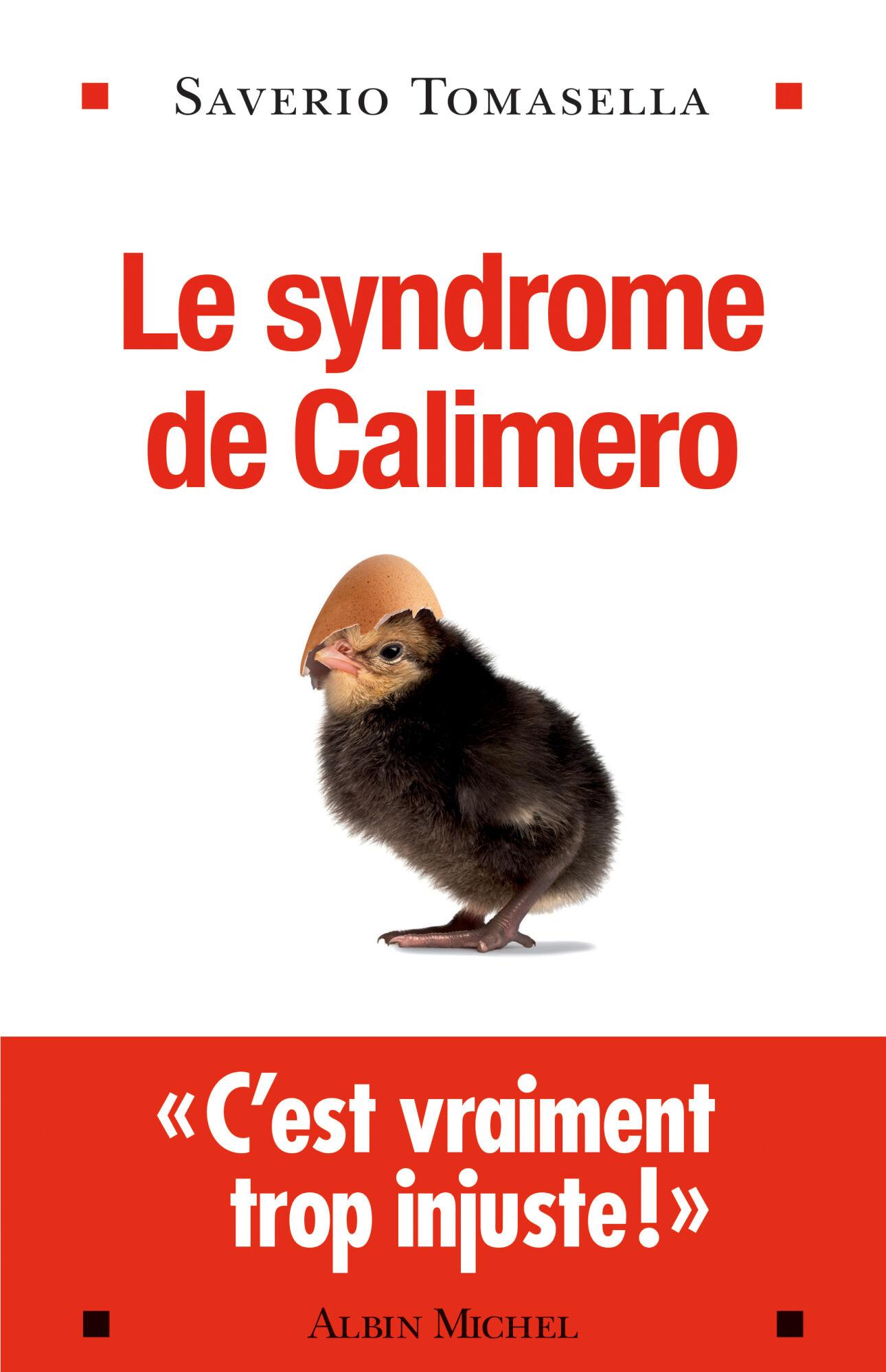 Le livre de Saverio Tomasella sur le Syndrome de Calimero