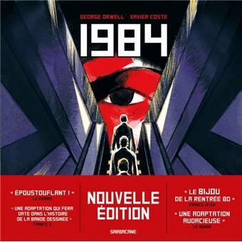 1984 Nouvelle édition en bande dessinée de George Orwell et Xavier Coste pour les illustrations aux éditions Sarbacane
