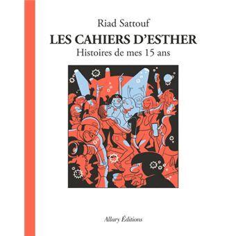 Les cahiers d'Esther de Riad Sattouf chez Allary éditions