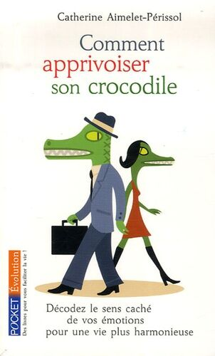 Livre comment apprivoiser son crocodile