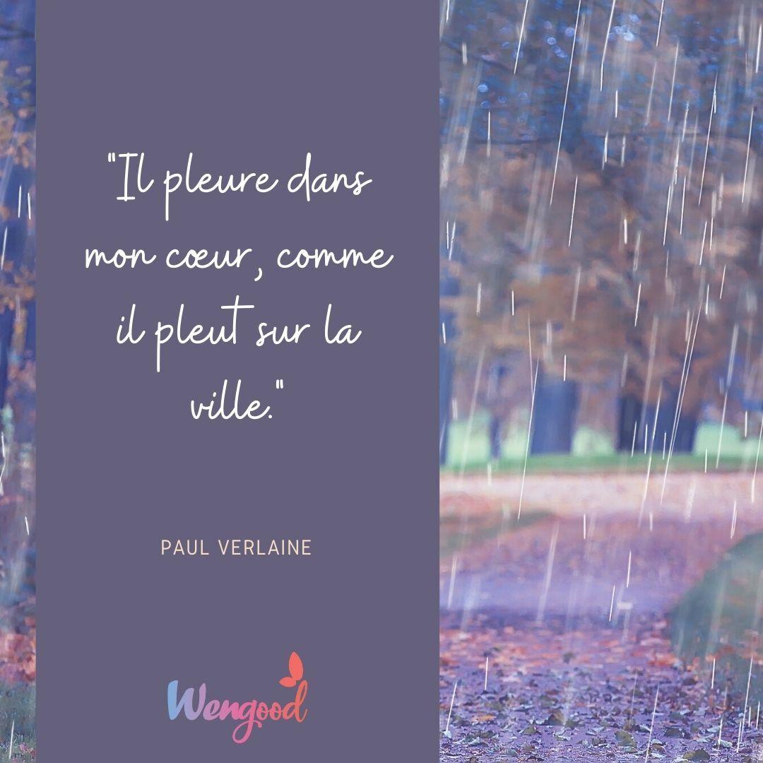 """""""Il pleure dans mon cœur, comme il pleut sur la ville."""" Paul Verlaine"""