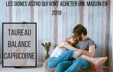 Les signes astrologiques qui vont acheter une maison en 2019