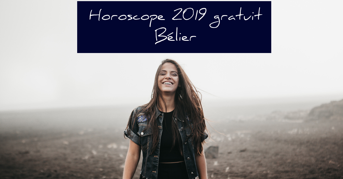 Horoscope Belier 2019