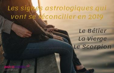 Signes astrologiques qui vont se réconcilier en 2019