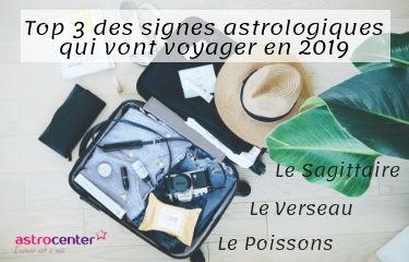 3 signes astrologiques qui vont voyager en 2019