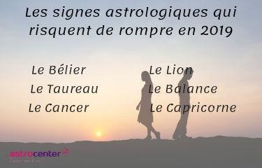 les signes astro qui vont rompre en 2019